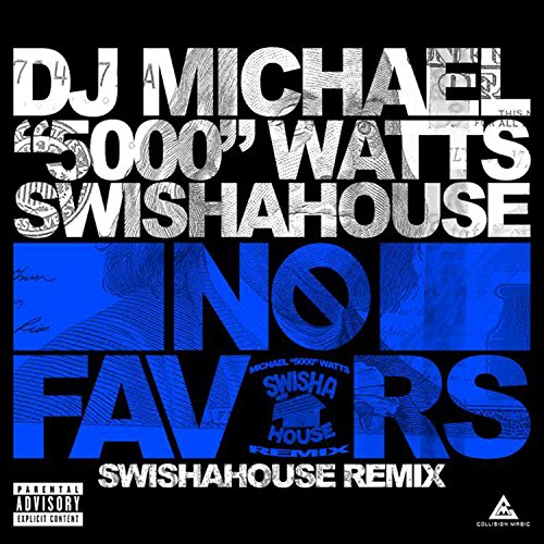 Errybody (Swishahouse Remix) [Explicit] (Saucy Walker)