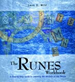 The Runes Workbook, Leon D. Wild, 1592230423