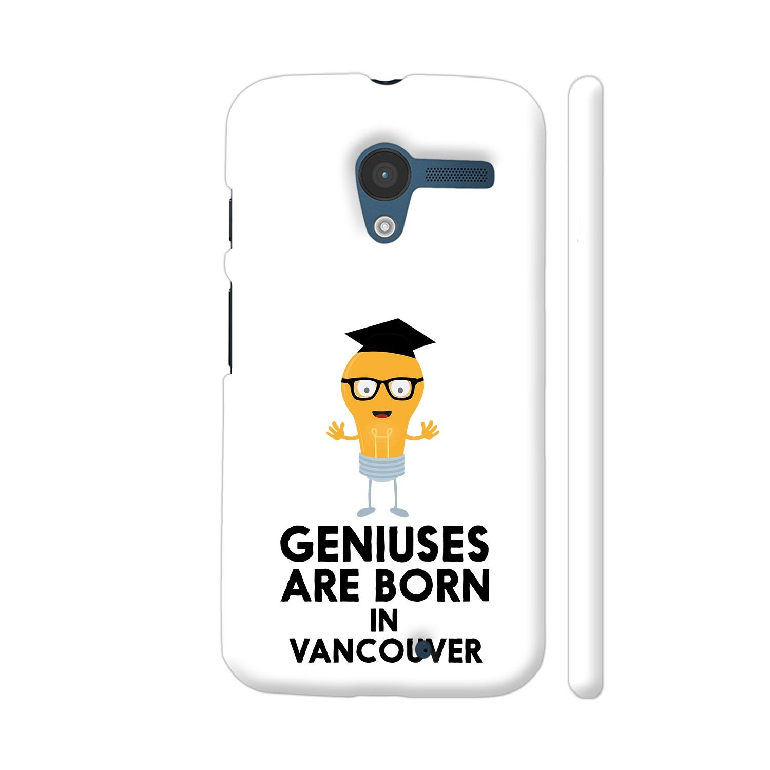 a624ad9ccf Colorpur Moto X1 Cover - Geniuses Are Born In Vancouver: Amazon.in:  Electronics