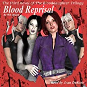 Blood Reprisal: The Blooddaughter Trilogy, Book 3 | Wil Ogden