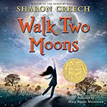 Walk Two Moons Audiobook by Sharon Creech Narrated by Mary Stuart Masterson