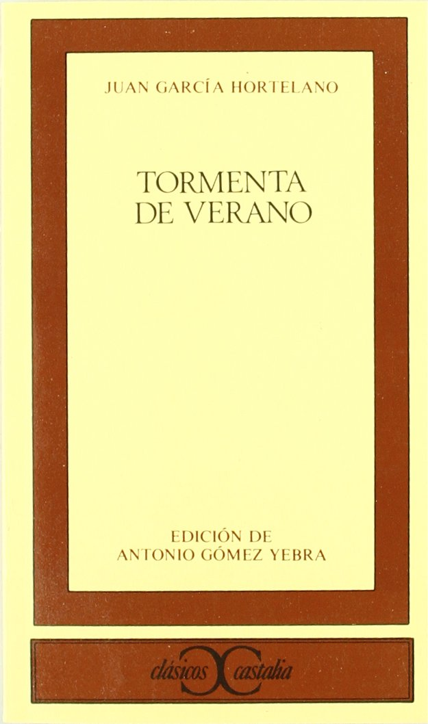 Tormenta De Verano (Clásicos Castalia) (English, Spanish and Spanish Edition): Juan Garcia Hortelano: 9788470395444: Amazon.com: Books
