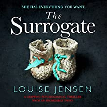 The Surrogate Audiobook by Louise Jensen Narrated by Alex Tregear