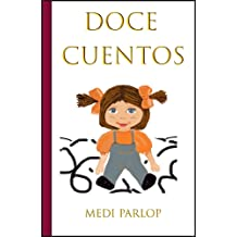 Doce cuentos (Spanish Edition) Dec 18, 2017
