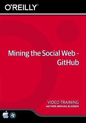 Mining the Social Web - GitHub [Online Code]