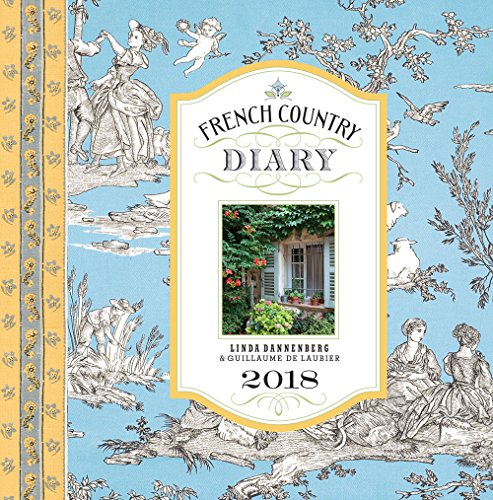 French Country Diary 2018 Calendar PDF