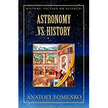 Astronomy vs. History (History: Fiction or Science? Book 2)