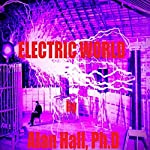 Electric World | Alan Hall