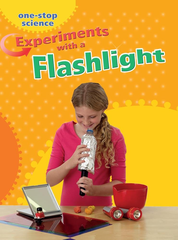 Experiments With a Flashlight (One-stop Science) pdf epub