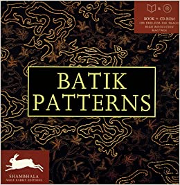 batik patterns includes cd rom shambhala agile rabbit editions