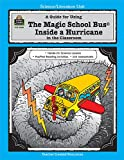 A Guide for Using the Magic School Bus(R) Inside a Hurricane in the Classroom, Greg Young, 1576900894