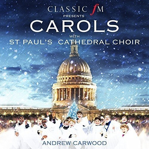 Carols With St. Pauls Cathedral (Paul's St Christmas Cathedral)
