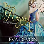 The Rogue and I: Must Love Rogues, Book 1 | Eva Devon