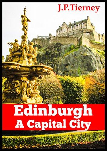 Edinburgh - A Capital City