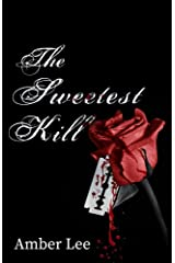 The Sweetest Kill (English Edition) eBook Kindle