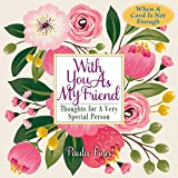img - for With You as My Friend: Thoughts for a Very Special Person book / textbook / text book