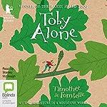 Toby Alone | Timothée de Fombelle