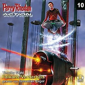 Falkans Verderben (Perry Rhodan Action 10) Hörbuch