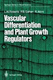 img - for Vascular Differentiation and Plant Growth Regulators (Springer Series in Wood Science) by Lorin W. Roberts (2011-12-21) book / textbook / text book