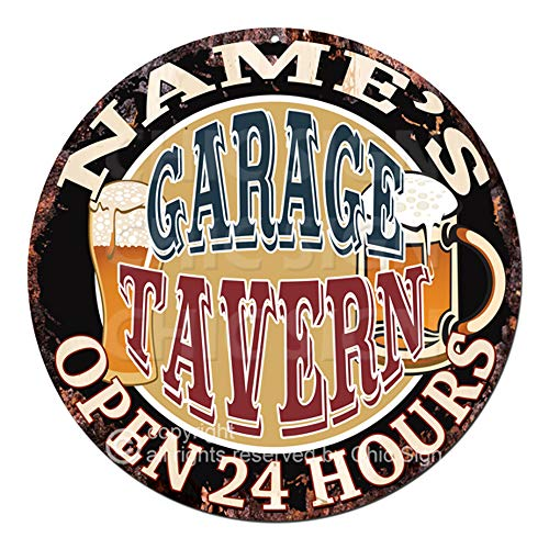 (Name's Garage Tavern Open 24 Hours Custom Personalized Chic Tin Sign Rustic Shabby Vintage Style Retro Kitchen Bar Pub Coffee Shop Man cave Decor Gift Ideas )