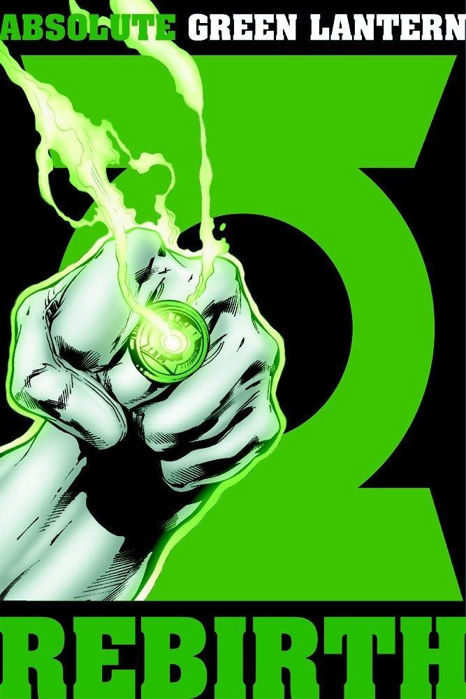 Read Online Absolute Green Lantern: Rebirth PDF