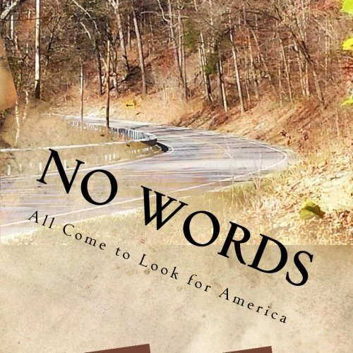 No Words: All Come to Look for America (The No Words series) (Volume 3)