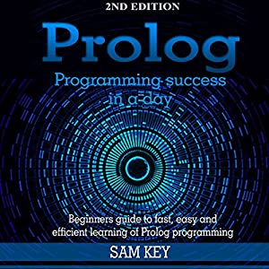 Prolog Programming Success in a Day Audiobook