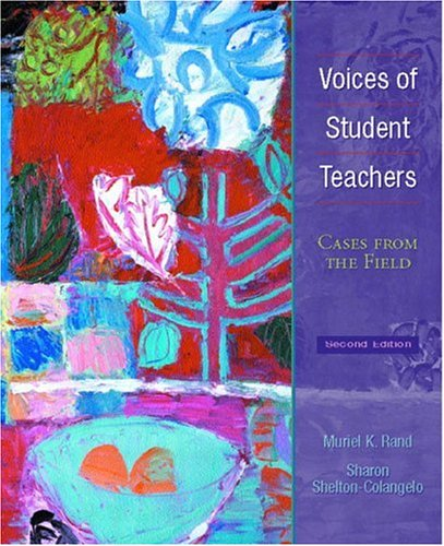 Voices of Student Teachers: Cases From the Field (2nd Edition)