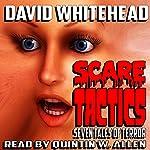 Scare Tactics | David Whitehead