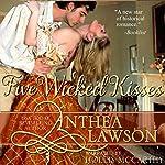 Five Wicked Kisses - A Tasty Regency Tidbit | Anthea Lawson