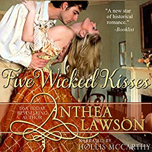 Five Wicked Kisses - A Tasty Regency Tidbit Audiobook