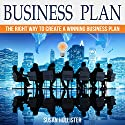 Business Plan: The Right Way to Create a Winning Business Plan Audiobook by Susan Hollister Narrated by Gail L. Chaffee