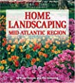 Home Landscaping: Mid-Atlantic Region