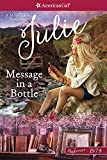 Message in a Bottle: A Julie Mystery (American Girl Beforever Mysteries)