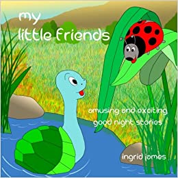 Buy My Little Friends Amusing And Exciting Good Night Stories