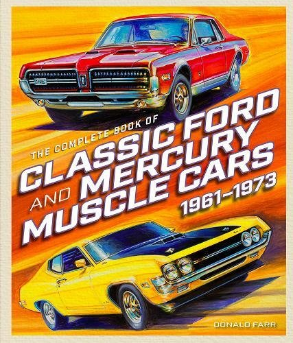 Mercury Runner (The Complete Book of Classic Ford and Mercury Muscle Cars: 1961-1973 (Complete Book Series))