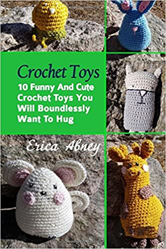 Buy Crochet Toys 10 Funny And Cute Crochet Toys You Will