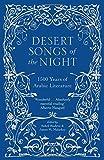 Desert Songs of the Night: 1500 Years of Arabic Literature by Suheil Bushrui (2015-08-03)