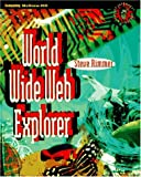 World Wide Web Explorer, Steve W. Rimmer, 0070530270