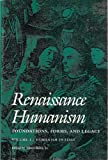 Renaissance Humanism : Foundations, Forms and Legacy, , 0812213726