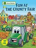 Fun at the County Fair (John Deere Lift-the-Flap Books)