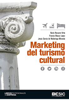 Marketing del turismo cultural (Libros profesionales) (Spanish Edition)