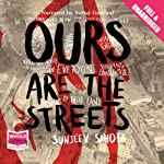 Ours Are the Streets   Sanjeev Sahota