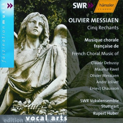 Oliver Messiaen Cinq Rechants Musique Chorale French Choral Music