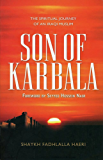 Son of Karbala: The Spiritual Journey of an Iraqi Muslim (English Edition)