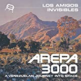 Arepa 3000: A Venezuelan Journey Into Space (Vinyl) [Importado]