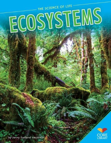 Ecosystems (The Science of Life)