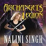 Archangel's Legion: Guild Hunter Series, Book 6 | Nalini Singh