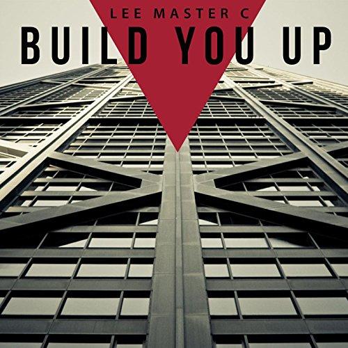Build You Up [Explicit]