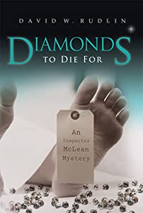 Diamonds to Die For (Inspector McLean Mysteries Book 1)